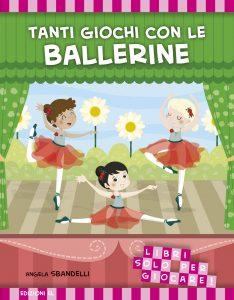 Tanti giochi con le ballerine - Sbandelli | Edizioni EL | 9788847731349