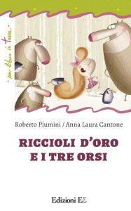 Riccioli d'Oro e i tre orsi - Piumini/Cantone | Edizioni EL | 9788847731400