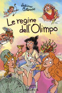 Le regine dell'Olimpo - Colloredo/Ferrari | Edizioni EL | 9788847731417