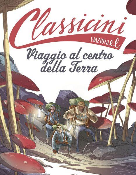 Viaggio al centro della Terra - Gatti/Piana | Edizioni EL | 9788847731585