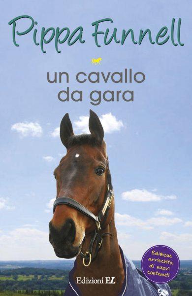 Un cavallo da gara - Funnell/Miles (nuova edizione) | Edizioni EL | 9788847731646