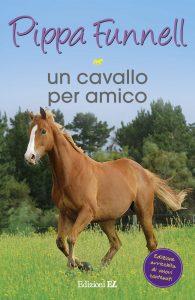 Un cavallo per amico - Funnell/Miles (nuova edizione) | Edizioni EL | 9788847731653