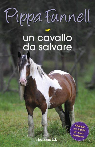 Un cavallo da salvare - Funnell/Miles (nuova edizione)   Edizioni EL   9788847731660