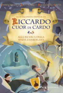Alla ricerca della spada Zamberlana - Baccalario e Gatti/Castellani | Edizioni EL | 9788847731684