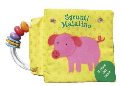 Il maialino Nino - Sgrunt! Maialino | Edizioni EL | 9788847731738