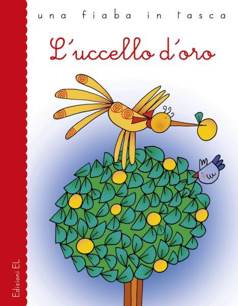 L'uccello d'oro - Bordiglioni/Costa | Edizioni EL | 9788847731790