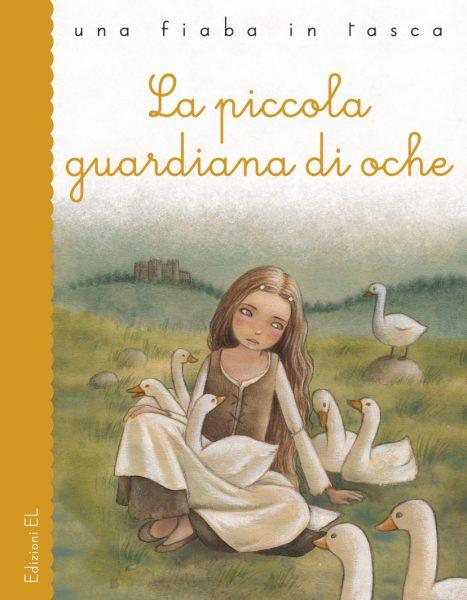 La piccola guardiana di oche - Bordiglioni/Salmaso | Edizioni EL | 9788847731806