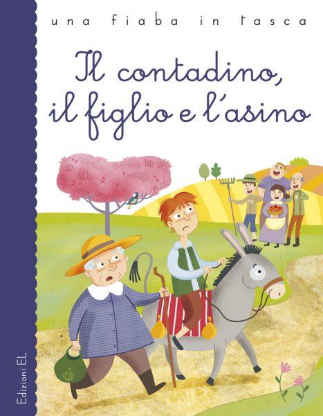 Il contadino, il figlio e l'asino - Bordiglioni/Mariani | Edizioni EL | 9788847731837