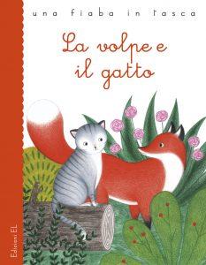 La volpe e il gatto - Bordiglioni/Tomai | Edizioni EL | 9788847731844