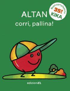 Corri, pallina! - Altan | Edizioni EL | 9788847731905