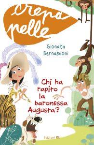 Chi ha rapito la baronessa Augusta? - Bernasconi/Nocentini | Edizioni EL | 9788847731936