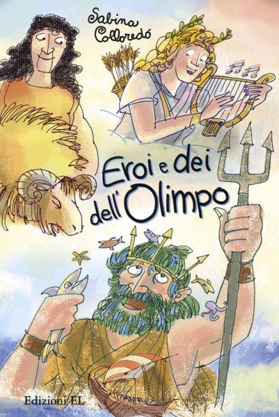 Eroi e dei dell'Olimpo - Colloredo/Ferrari | Edizioni EL | 9788847731967