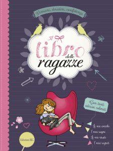 Il libro delle ragazze - Rahm/Jost | Edizioni EL | 9788847732070