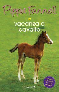 Vacanza a cavallo - Funnell/Miles (nuova edizione) | Edizioni EL | 9788847732087