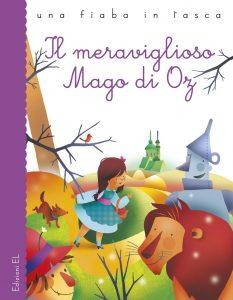 Il meraviglioso Mago di Oz - Bordiglioni/Ligi | Edizioni EL | 9788847732100