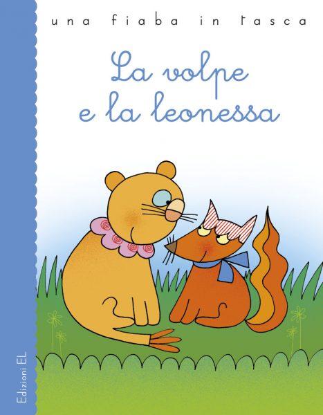 La volpe e la leonessa - Bordiglioni/Costa | Edizioni EL | 9788847732155