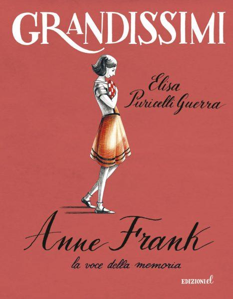 Anne Frank, la voce della memoria - Puricelli Guerra/Mora | Edizioni EL | 9788847732254