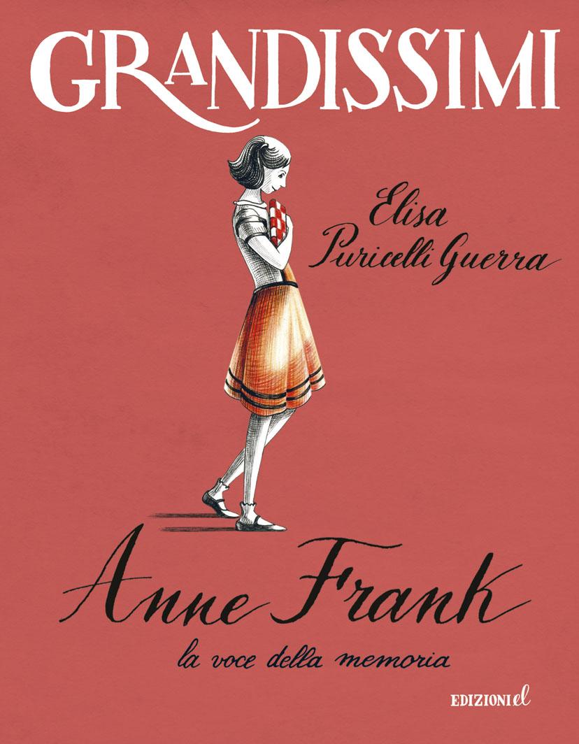 Anne Frank, la voce della memoria - Puricelli Guerra/Mora | Edizioni EL