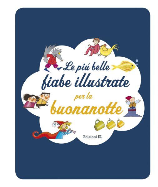 Le più belle fiabe illustrate per la buonanotte - Piumini-Bordiglioni | Edizioni EL | 9788847732315
