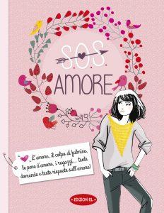 S.O.S. Amore - Jouhanneau/Jost | Edizioni EL | 9788847732322