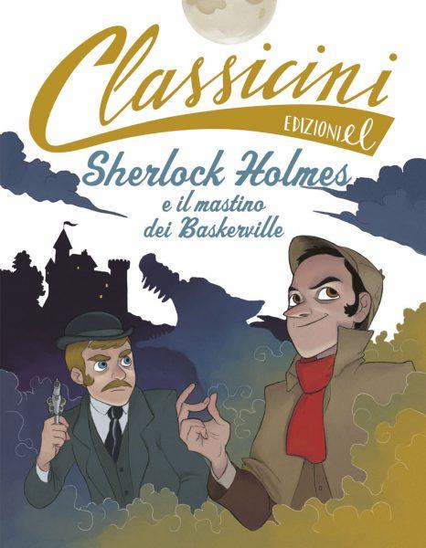 Sherlock Holmes e il mastino dei Baskerville - Rossi/Pota | Edizioni EL | 9788847732377