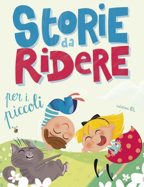 Storie da ridere per i piccoli - Jonas/Nocentini | Edizioni EL | 9788847732414