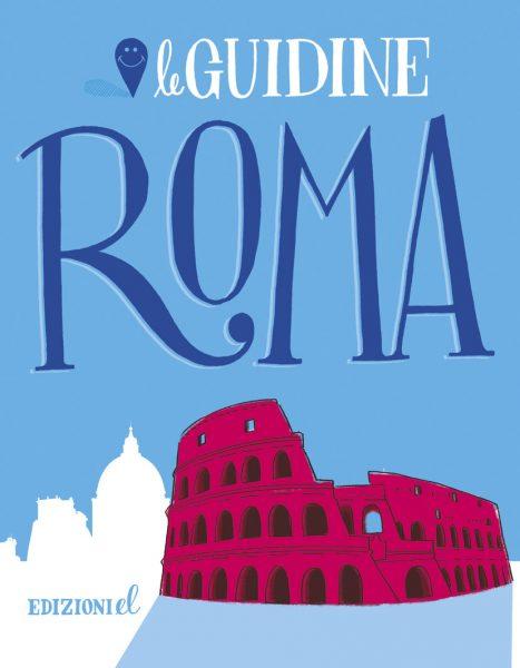 Roma - Rossi/Menetti | Edizioni EL | 9788847732599