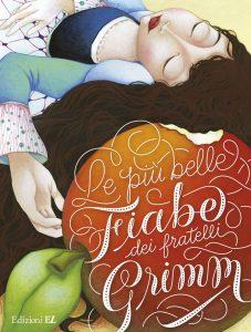 Le più belle fiabe dei fratelli Grimm | Edizioni EL | 9788847732698
