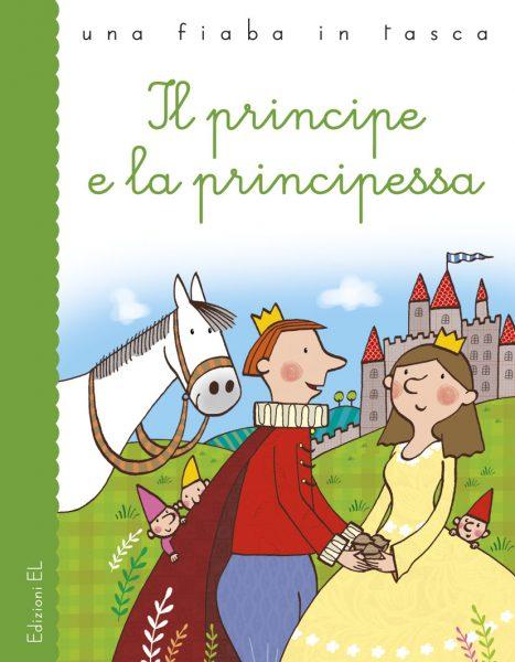 Il principe e la principessa - Bordiglioni/Bolaffio | Edizioni EL | 9788847732858