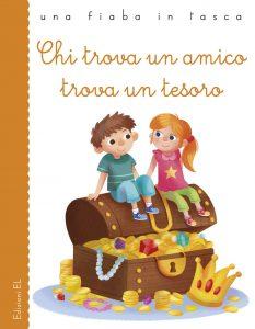 Chi trova un amico trova un tesoro - Bordiglioni/Zito | Edizioni EL | 9788847732889