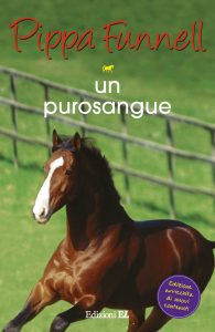 Un purosangue - Funnell/Miles (nuova edizione) | Edizioni EL | 9788847732933