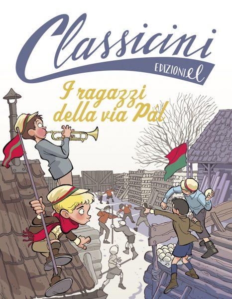 I ragazzi della via Pal - Benedetti/Ferrario | Edizioni EL | 9788847732995