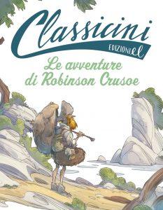Le avventure di Robinson Crusoe - Percivale/Piana | Edizioni EL | 9788847733008