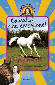 Cavalli, che emozione! - Funnell/Miles (nuova edizione) | Edizioni EL | 9788847733107