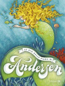 Le più belle fiabe di Andersen | Edizioni EL | 9788847733114