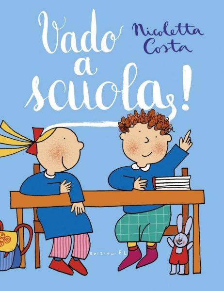 Vado a scuola! - Costa | Edizioni EL | 9788847733176