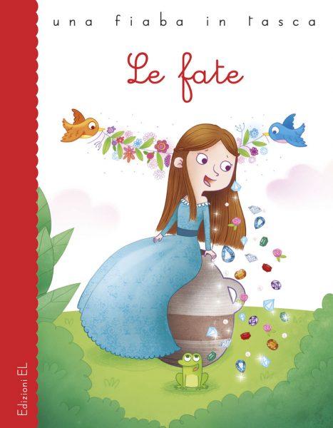 Le fate - Bordiglioni/Paganelli | Edizioni EL | 9788847733237