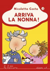 Arriva la nonna! - Costa - R | Edizioni EL | 9788847733299