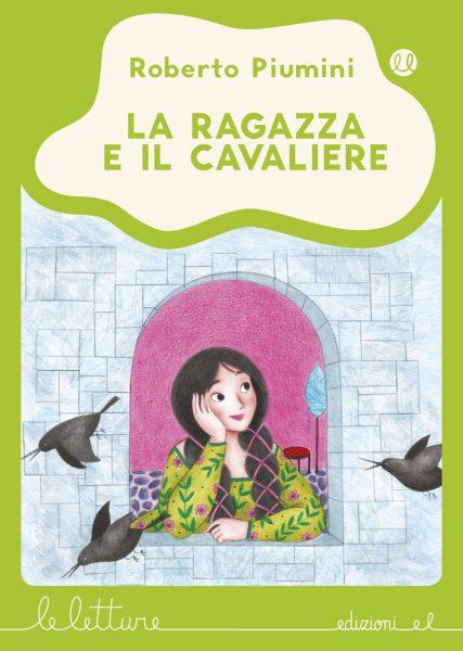 La ragazza e il cavaliere - Piumini/Tomai - V | Edizioni EL | 9788847733305