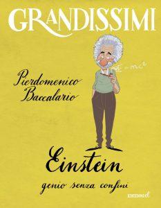 Einstein, genio senza confini - Piedomenico Baccalario