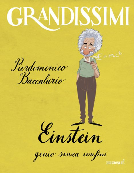 Einstein, genio senza confini - Baccalario/Ferrario | Edizioni EL | 9788847733343