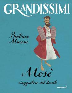 Mosè, viaggiatore del deserto - Masini/Piana | Edizioni EL | 9788847733350