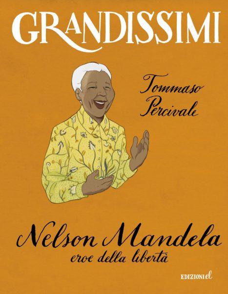 Nelson Mandela, eroe della libertà - Percivale/Pota | Edizioni EL | 9788847733374