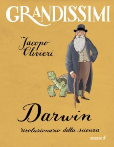 Darwin, rivoluzionario della scienza -Jacopo Olivieri
