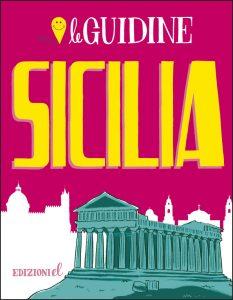 Sicilia - Rossi/Menetti | Edizioni EL | 9788847733411