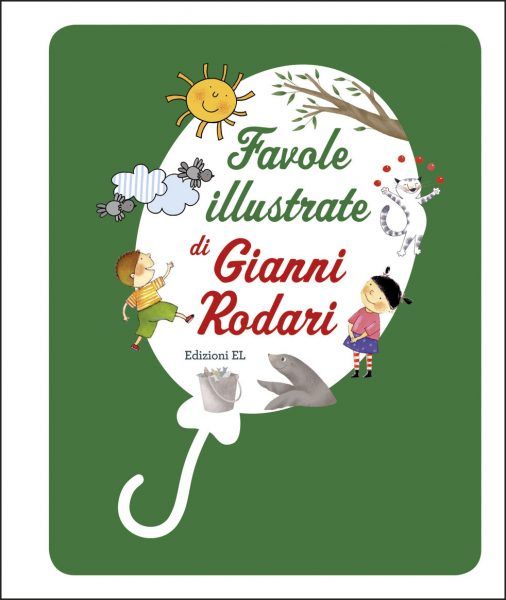 Favole illustrate di Gianni Rodari - Rodari | Edizioni EL | 9788847733442