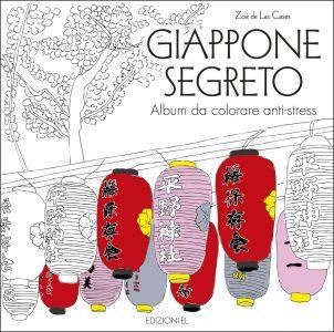 Giappone segreto - Album da colorare anti-stress | Edizioni EL | 9788847733466