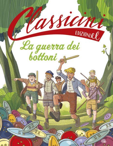 La guerra dei bottoni - Morosinotto/Fiorin | Edizioni EL | 9788847733503