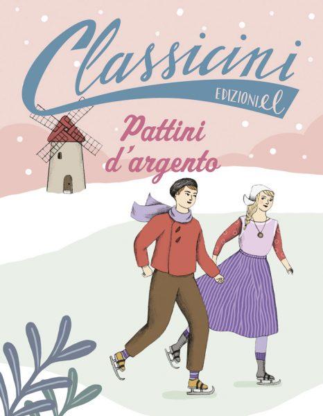 Pattini d'argento - Roncaglia/De Cristofaro | Edizioni EL | 9788847733510