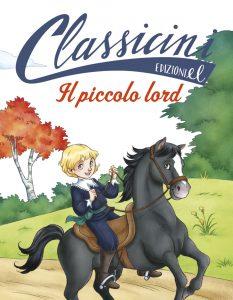 Il piccolo lord - Colloredo/Tedeschi | Edizioni EL | 9788847733534